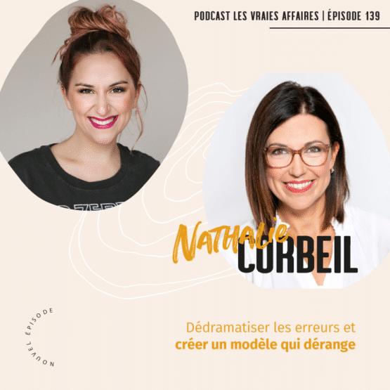 Entrevue avec Nathalie Corbeil - Créer un modèle d'affaires qui dérange