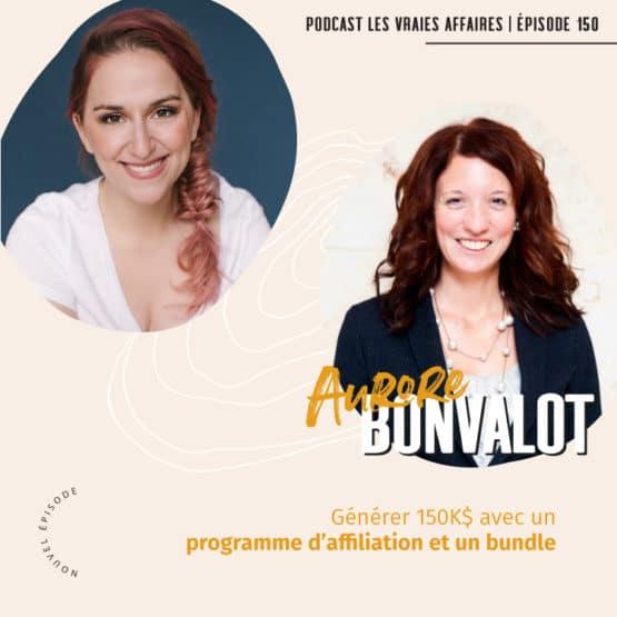 Générer 150K$ avec un programme d'affiliation et un bundle avec Aurore Bonvalot