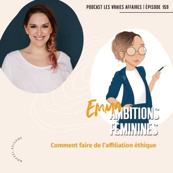 Comment faire de l'affiliation éthique avec Emma, d'Ambitions Féminines