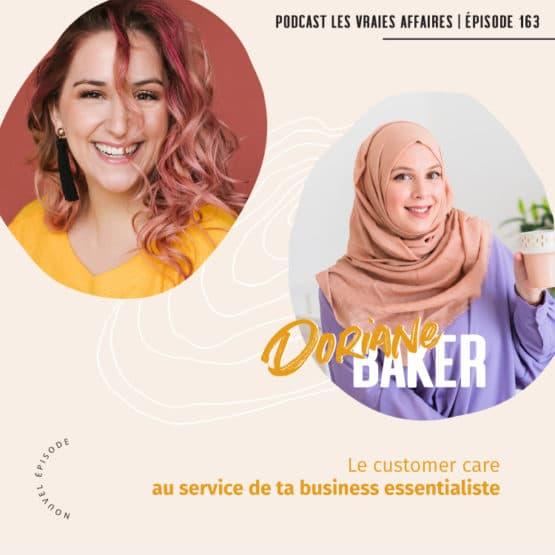 Le customer care au service de ta business essentialiste avec Doriane Baker