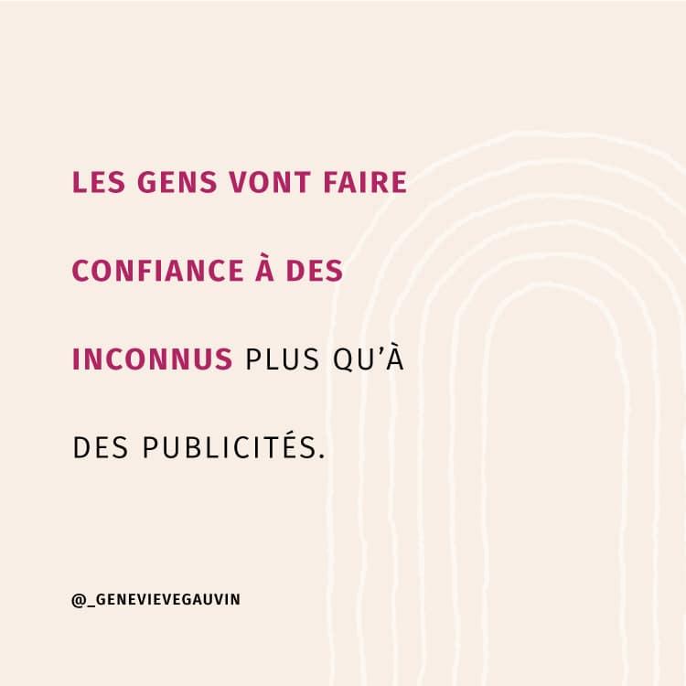 Les gens vont faire confiance à des inconnus plus qu'à des publicités - Geneviève Gauvin