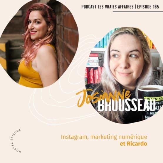 Instagram, marketing numérique et Ricardo avec Josianne Brousseau