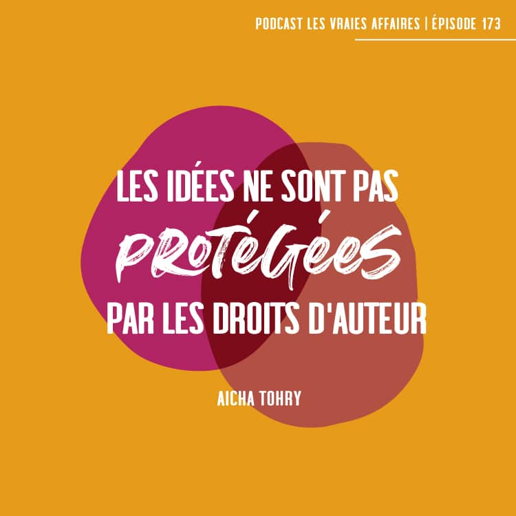 Les idées ne sont pas protégées par les droits d'auteur - Aicha Tohry