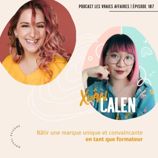 Créer une marque pour les formateurs en ligne avec Xuân Calen